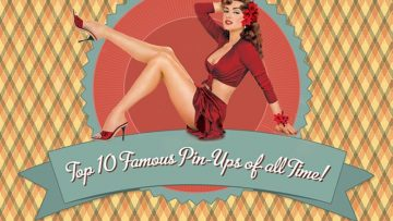 Top 10 Famous Pin-Ups of all Time! [InfoGraphic]