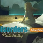 NATURAL WAYS OF OVERCOMING TROUBLED SLEEP