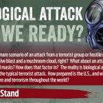 BIOLOGICAL ATTACK ARE WE READY?