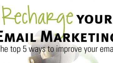 Top 5 Ways To Improve Your Email Marketing [InfoGraphic]