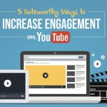 5 Social Media Tips for Expanding YouTube Engagement