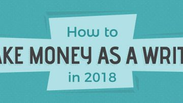 Making Money as a Writer in 2018 [InfoGraphic]